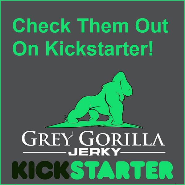 grey gorilla jerky - kickstarter