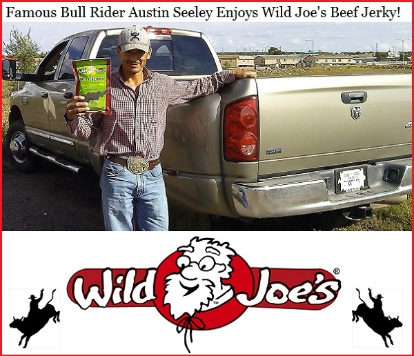 wild joes bull rider austin seeley jerky up front page